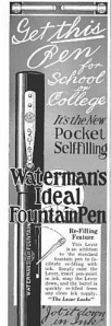 Waterman's is still around, alive and well. From McClure's, September 1915.