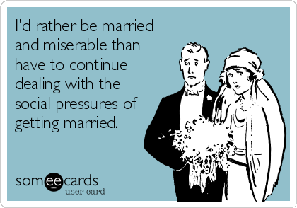 It wasn't a real engagement... Source: someecards.com