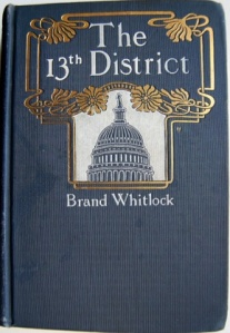 The 13th District, by Brand Whitlock. 1902