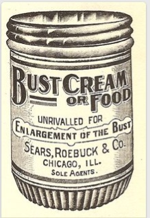 Er...yeah. Bust cream OR food. Good old Sears. Source: www.retronaut.com