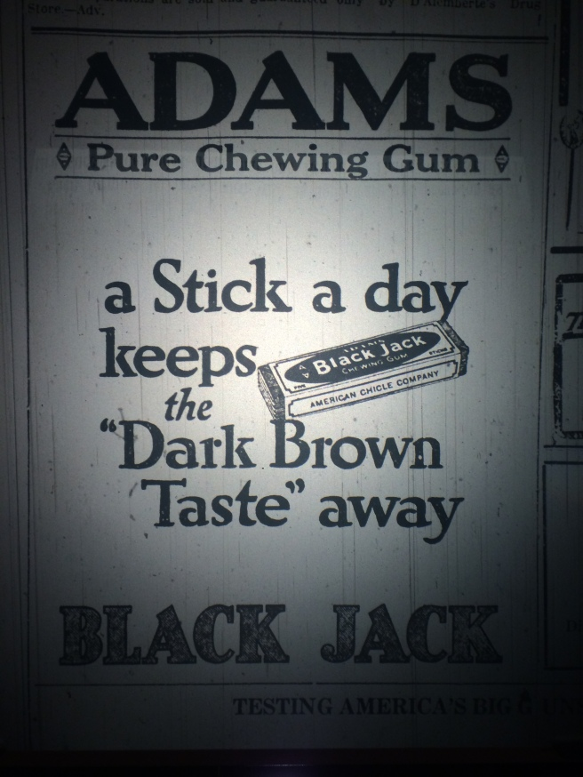 "What, exactly, IS the ""Dark Brown Taste?"" Source: The Pensacola Journal, 1918."