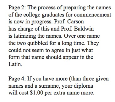 The diplomas appear to have been in Latin. Why Latinize a graduate's name and not the entire document?