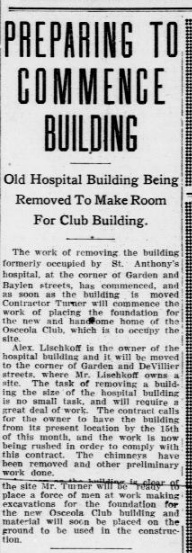 Notice what will be built at the corner of Garden and Baylen? The Osecola Club. Source: PJ, January 5, 1907.