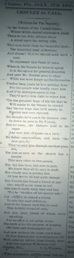 Chipley vs. Call, a poem by the Hon. Cephas L. Wilson, Esq. Originally composed in 1890.  Wonder why the editor held it back five years? Source: The Chipley Banner, 1895