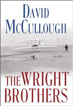The Wright Brothers, by David McCullough. Source: Amazon.com