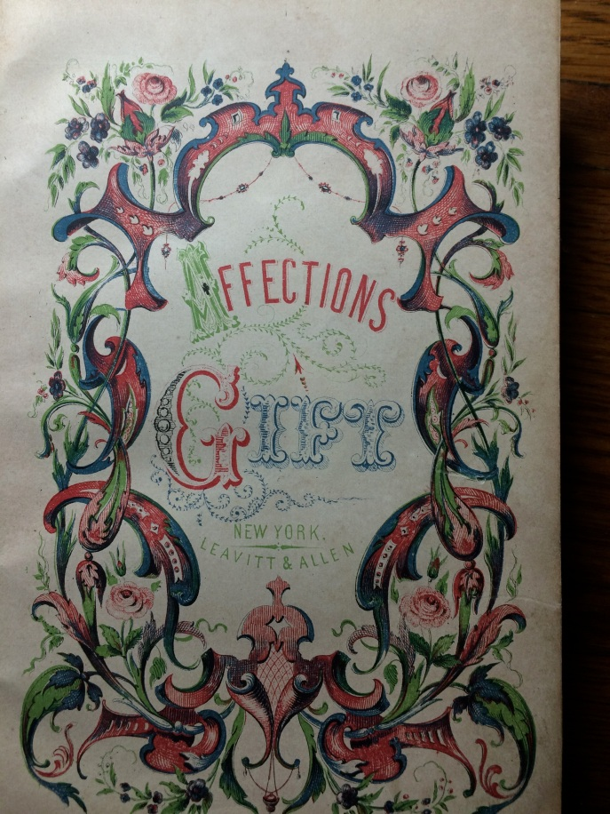 The title page. There is no date in this edition, but I looked it up, and there were different versions of this book produced between 1838 and 1858. The best guess for this particular book is 1853.