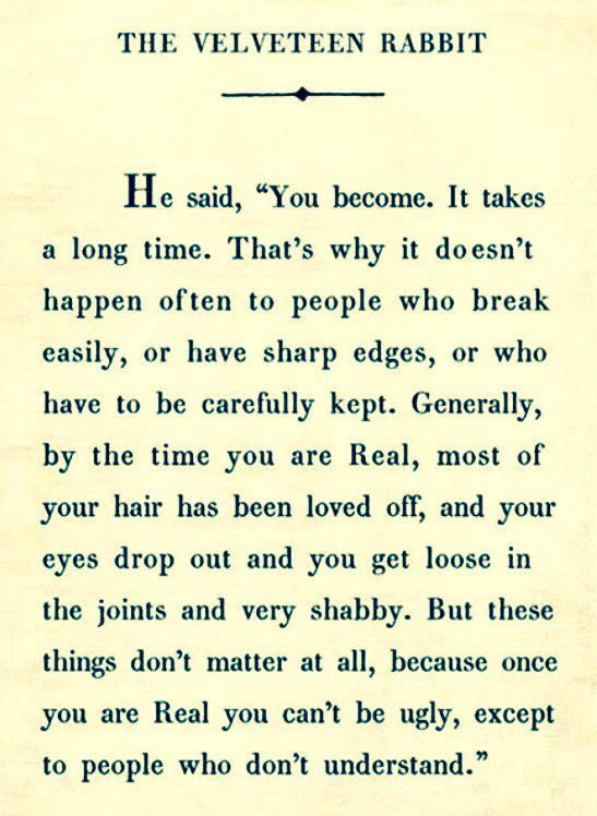 From The Velveteen Rabbit., by Margery Williams