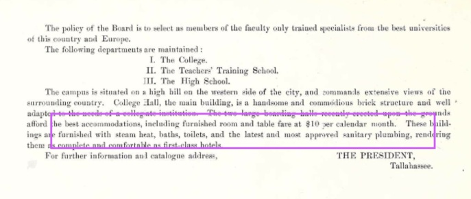 $10 a month room, board, including sanitary plumbing! Source: Florida State University, Argo, 1902