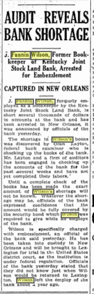 J. Fannin Wilson, 23, of Lexington, Ky., late of New Orleans, late of Calhoun County, Florida. As reported in the Lexington (Ky) Herald for December 6, 1926. Source: Genealogybank.com
