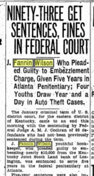 The Lexington Leader for January 19, 1927. At the hearing, Fannin plead guilty for embezzling 10Gs. Source: Genealogybank.com