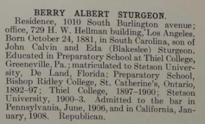 Berry Albert Sturgeon. Source: History of the Bar and Bench of Southern California, 1901. Ancestry.com