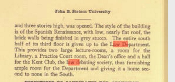 A description of the law school facilities in 1903-04. They were 'second to none' at the time. Source: Stetson University Archives