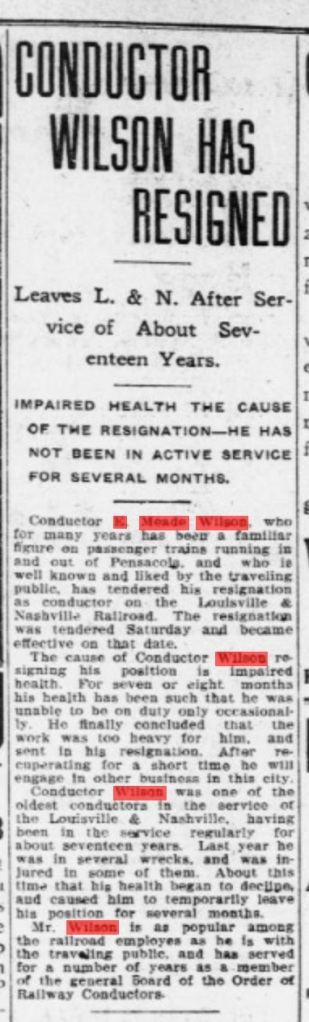 As of July 30 1907, Meade resigns from the railroad. This was probably a tough decision for him. Source: The Pensacola Journal, in ChroniclingAmerica.gov