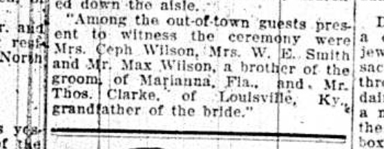Emmett may not have been present at the wedding in Gainesville, else he would have been listed here, too. Source: The Pensacola Journal, June 22, 1910