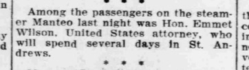 Emmett would make sure to let the newspapers know when he was headed off on vacation every year. Thanks, Emmett! Source: The Pensacola Journal, August 5, 1908