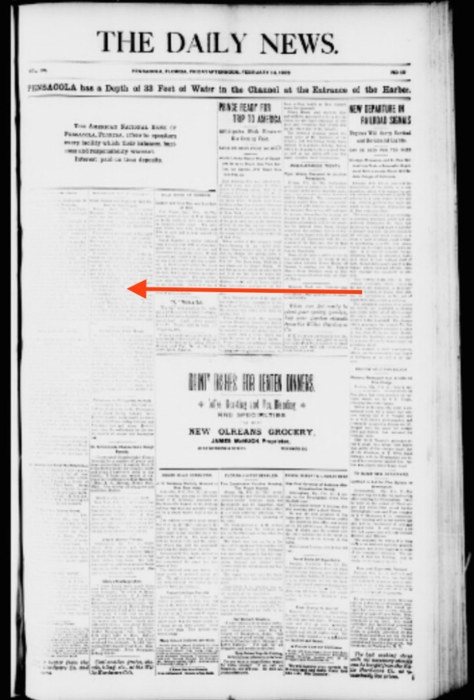 Notice the faded text on the left side of the page. Unfortunately, this is the situation for the left side of the pages throughout the bound book of newspapers. Source: The Pensacola Daily News, Feb 14, 1902, page 1. University of Florida
