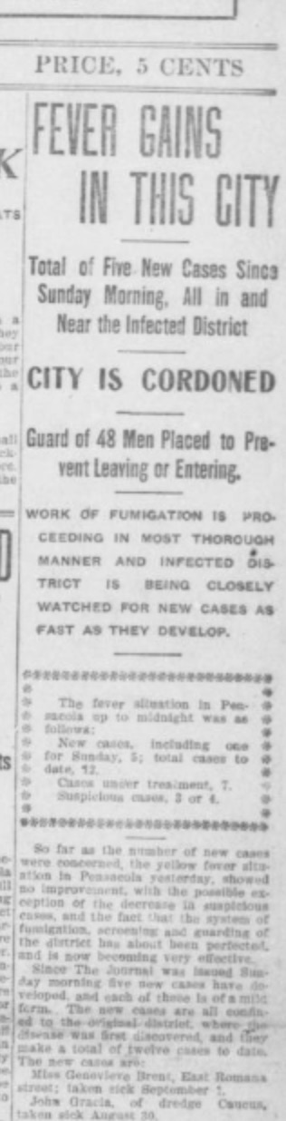 In previous years, he'd likely have gone to Pensacola to stay with the Kehoes or his uncle Evelyn Maxwell's family, but this year there was a serious yellow fever outbreak. Source: The Pensacola Journal, page 1, Sept 5, 1905.